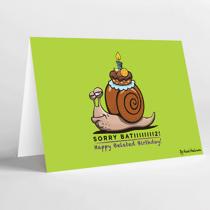 Mukagraf, Sorry Bati2, Happy Belated Birthday, Greeting Card